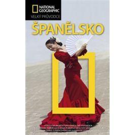 Španělsko - Velký průvodce National Geographic - kol.