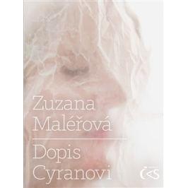 Dopis Cyranovi - Zuzana Maléřová
