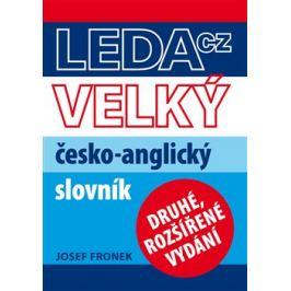 Velký česko-anglický slovník - Josef Fronek