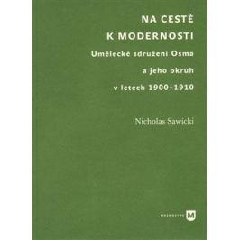 Na cestě k modernosti - Nicholas Sawicki