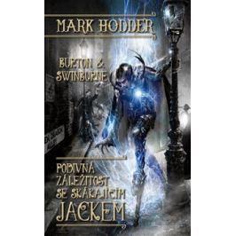 Podivná záležitost se Skákajícím Jackem - Mark Hodder