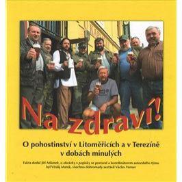 Na zdraví! - Josef Rotter, Vitalij Marek, Jiří Adámek