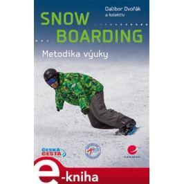 Snowboarding - Dalibor Dvořák, kol.