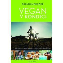 Vegan v kondici - Brendan Brazier