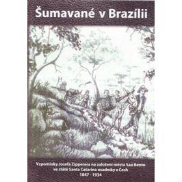Šumavané v Brazilii - Josef Zipperer