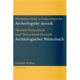 Německo-český a česko-německý archeologický slovník - Lubomír Košnar