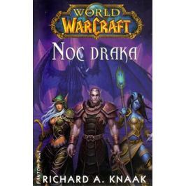 World of Warcraft - Noc draka - Richard A. Knaak