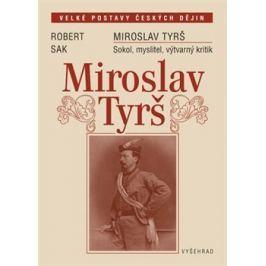Miroslav Tyrš - Robert Sak