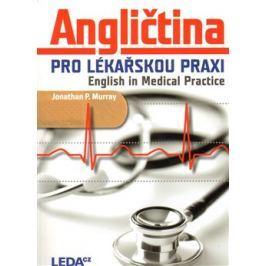 Angličtina pro lékařskou praxi - Jonathan P. Murray