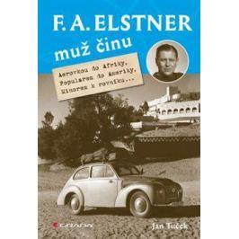 F. A. Elstner: Muž činu - Jan Tuček