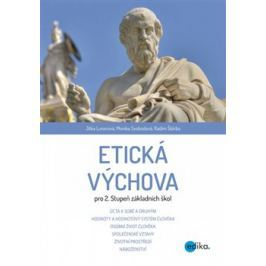 Etická výchova pro 2. stupeň ZŠ - Jitka Lunerová, Radim Štěrba, Monika Svobodová