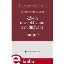 Zákon o kolektivním vyjednávání - Petr Tröster, Pavel Knebl