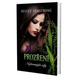 Prozření - Nejtemnější síly - Kelley Armstrong