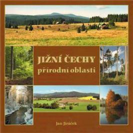 Jižní Čechy - přírodní oblasti - Jiří Jiráček
