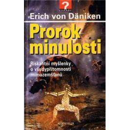 Prorok minulosti - Erich von Däniken