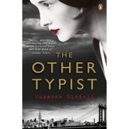 The Other Typist - Suzanne Rindellová