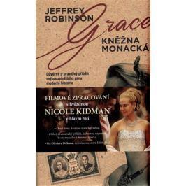 Grace - Kněžna monacká - Jeffrey Robinson