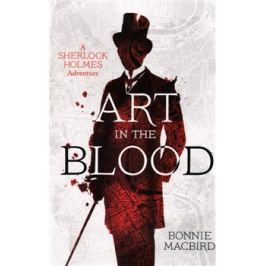 Art in the Blood - Bonnie MacBirdová