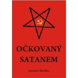 Očkovaný Satanem - Jaroslav Haidler