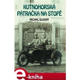 Kutnohorská pátračka na stopě - Michal Dlouhý