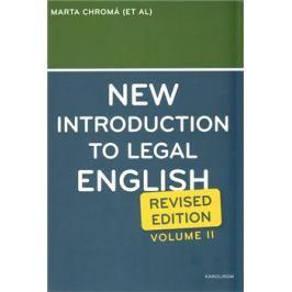 New Introduction to Legal English II. - Marta Chromá, Jana Dvořáková, Sean W. Davidson