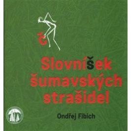 Slovníček šumavských strašidel - Ondřej Fibich