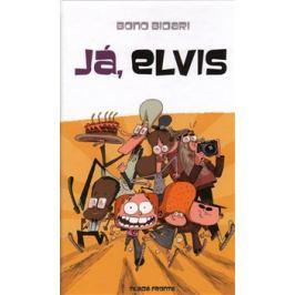 Já, Elvis - Bono Bidari