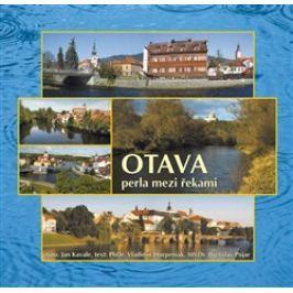 Otava perla mezi řekami - Jan Kavale, Vladimír Horpeniak, Břetislav Pojar