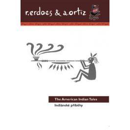 Indiánské příběhy / American Indian Tales - Alfonso Ortiz, Richard Erdoes
