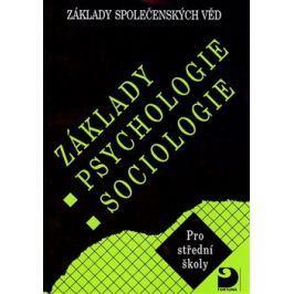 Základy psychologie,sociologie - Jiří Buriánek, Ilona Gillernová
