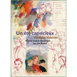 Un été capricieux (Rozmarné léto francouzsky) - Vladislav Vančura