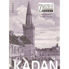 Zmizelé Čechy-Kadaň - Petr Hlaváček, Jaroslav Pachner