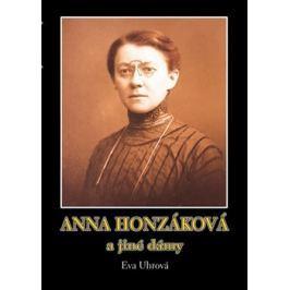 Anna Honzáková a jiné dámy - Eva Uhrová