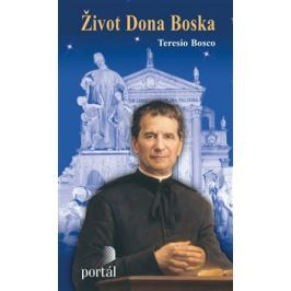 Život Dona Boska - Teresio Bosco