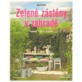 Zelené zástěny v zahradě - Tanja Ratsch