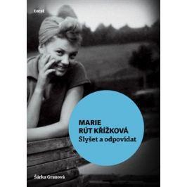 Slyšet a odpovídat - Marie Rút Křížková