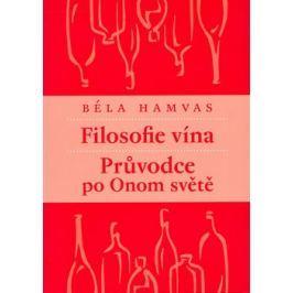 Filosofie vína - Béla Hamvas