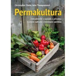 Permakultura - Christopher Shein, Julie Thomsonová