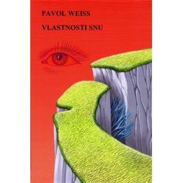 Vlastnosti snu - Pavol Weiss