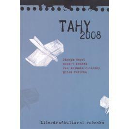 Tahy 2008 - Jáchym Topol, Miloš Vodička, Robert Kvaček, Jan Antonín Pitinský