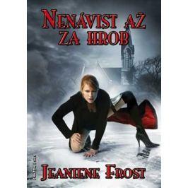 Nenávist až za hrob - Jeaniene Frost