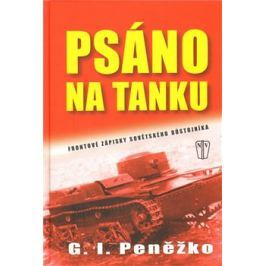 Psáno na tanku - G. I. Peněžko