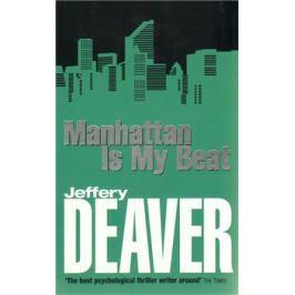 Manhattan is My Beat - Jeffery Deaver