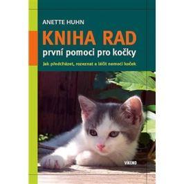 Kniha rad první pomoci pro kočky - Anette Huhn