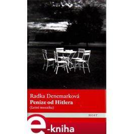 Peníze od Hitlera - Radka Denemarková