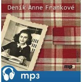 Deník Anne Frankové, mp3 - Anne Franková