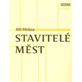Stavitelé měst - Jiří Hrůza