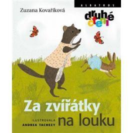 Za zvířátky na louku - Zuzana Kovaříková