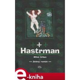 Hastrman - Miloš Urban