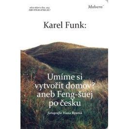 Umíme si vytvořit domov? - Karel Funk